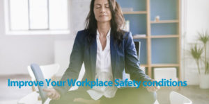 Simple Steps to Improve Your Workplace Safety Program